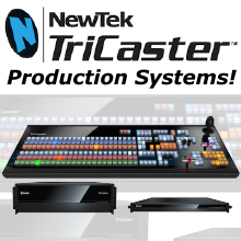 NewTek TriCaster Production Systems