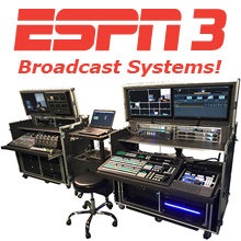 ESPN3 Broadcast Systems